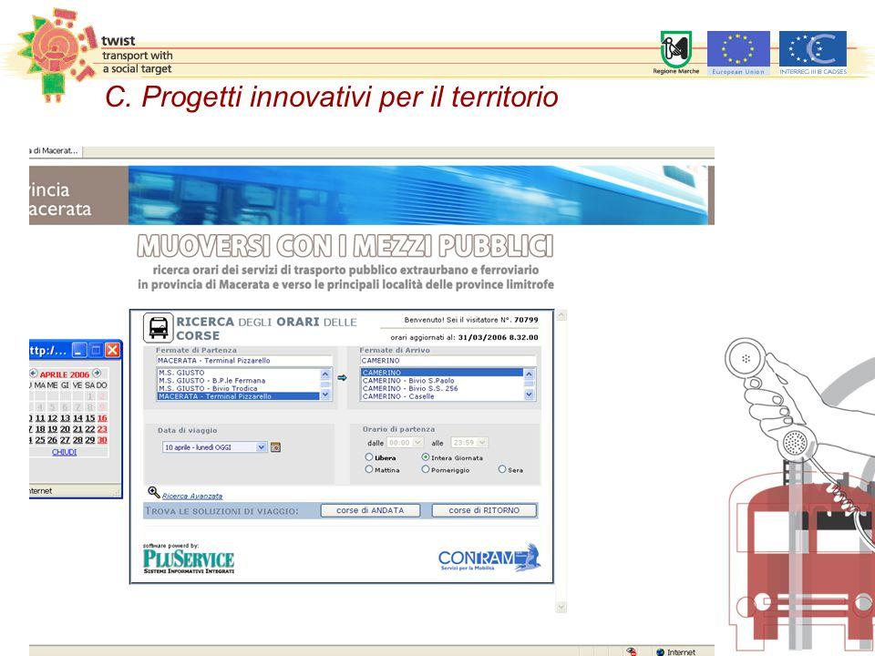 C. Progetti innovativi per il territorio