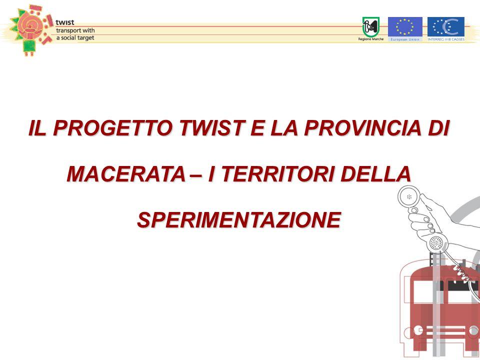 IL PROGETTO TWIST E LA PROVINCIA DI MACERATA – I TERRITORI DELLA SPERIMENTAZIONE