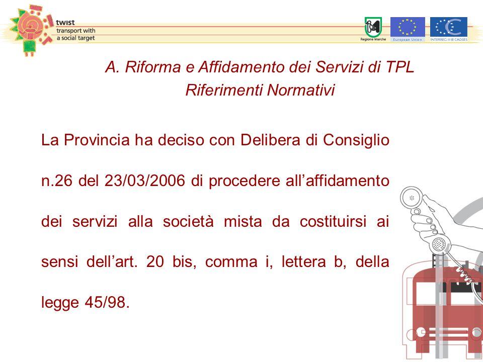 disposizioni applicabili del D.Lgs.n. 158/1995 e del D.P.R.