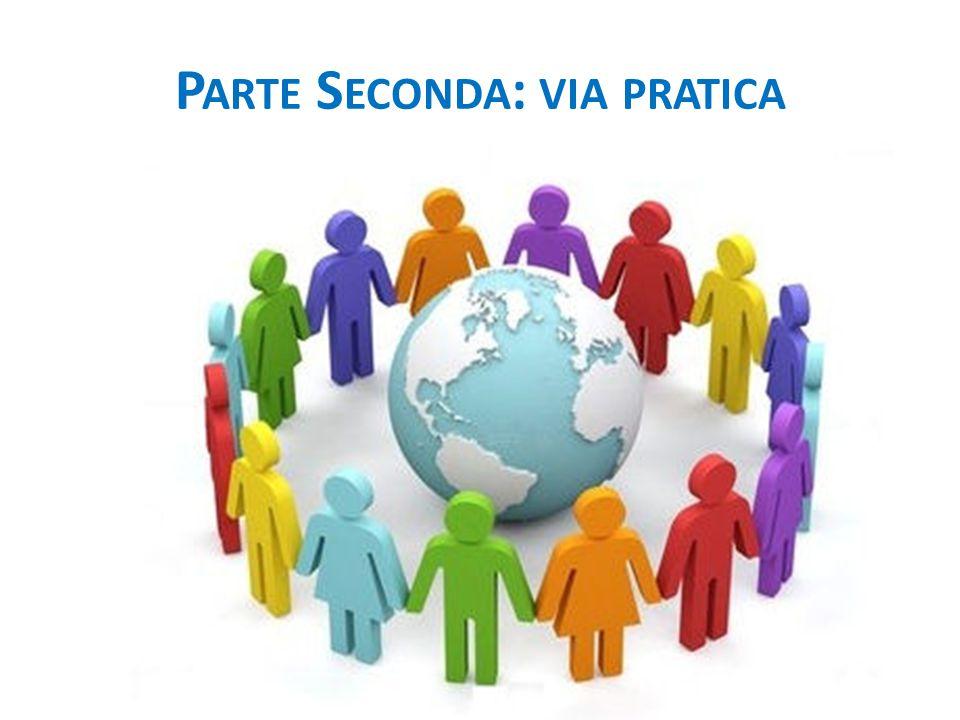 P ARTE S ECONDA : VIA PRATICA