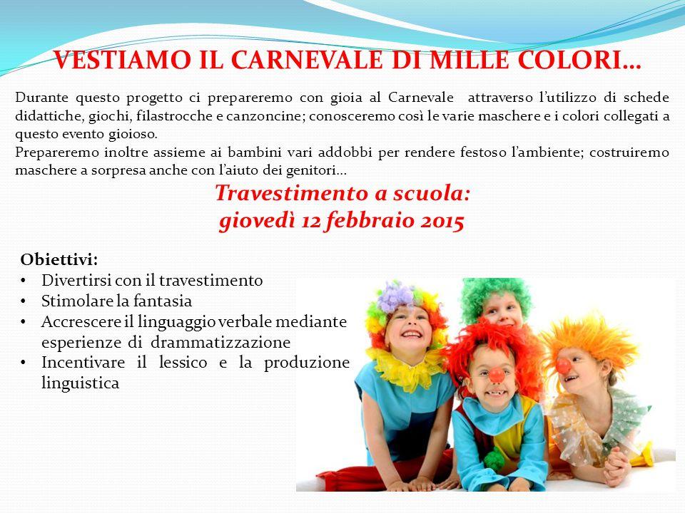 Durante questo progetto ci prepareremo con gioia al Carnevale attraverso l'utilizzo di schede didattiche, giochi, filastrocche e canzoncine; conosceremo così le varie maschere e i colori collegati a questo evento gioioso.