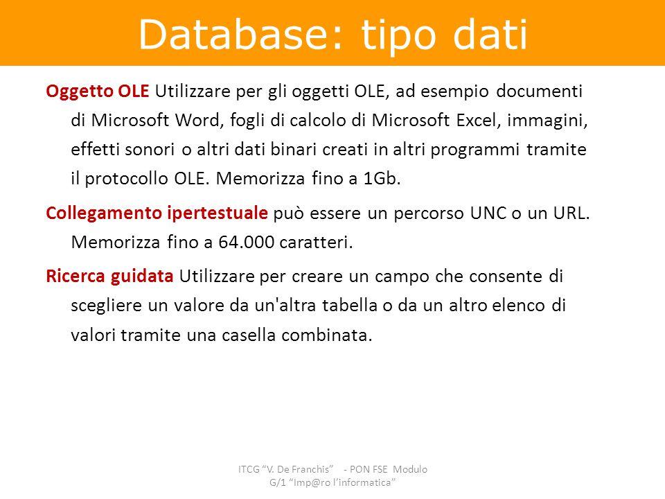 Oggetto OLE Utilizzare per gli oggetti OLE, ad esempio documenti di Microsoft Word, fogli di calcolo di Microsoft Excel, immagini, effetti sonori o al