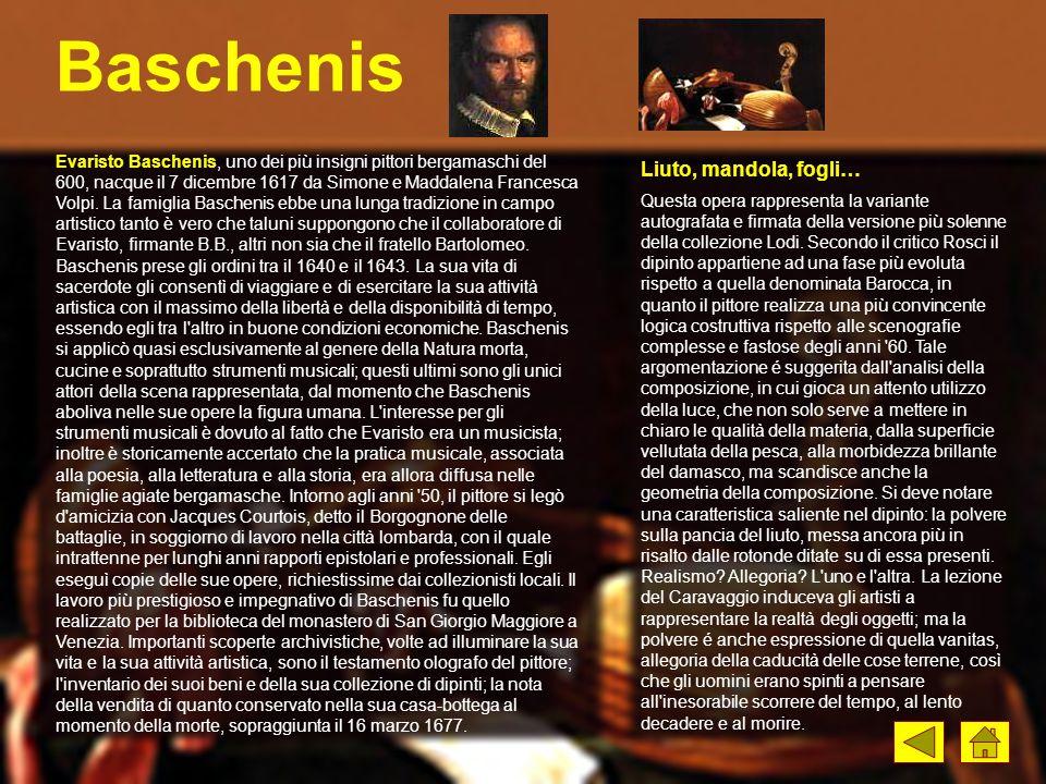 Baschenis Questa opera rappresenta la variante autografata e firmata della versione più solenne della collezione Lodi. Secondo il critico Rosci il dip
