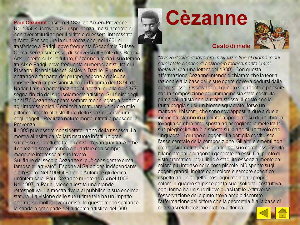 Cèzanne Paul Cézanne nasce nel 1839 ad Aix-en-Provence. Nel 1858 si iscrive a Giurisprudenza, ma si accorge di non aver attitudine per il diritto e di