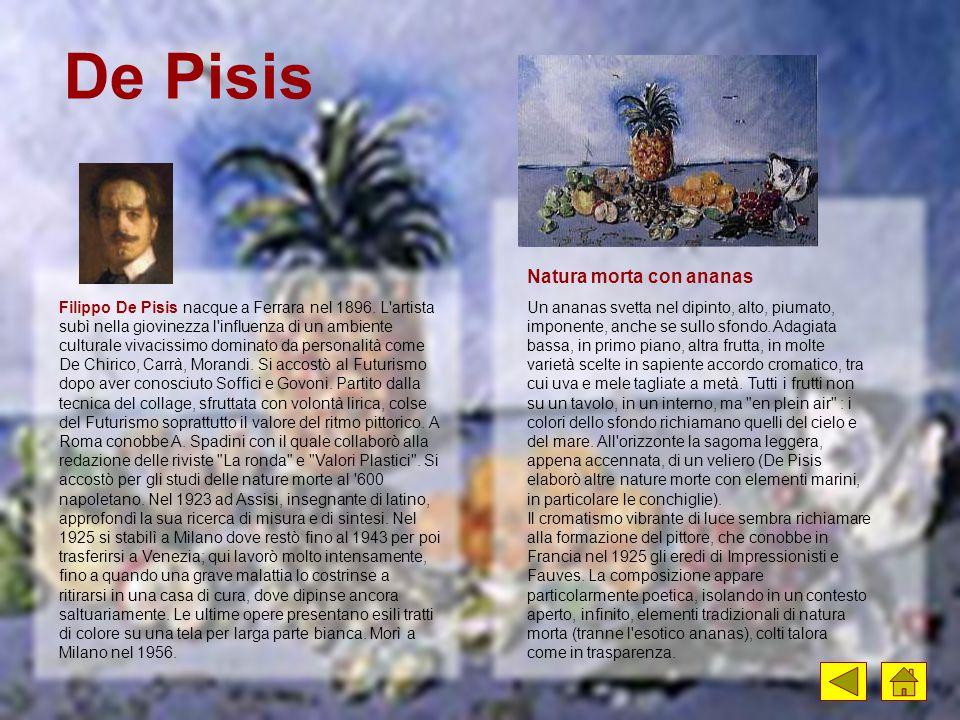 Filippo De Pisis nacque a Ferrara nel 1896. L'artista subì nella giovinezza l'influenza di un ambiente culturale vivacissimo dominato da personalità c