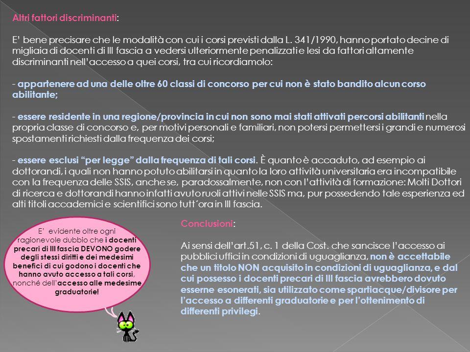 Altri fattori discriminanti : E' bene precisare che le modalità con cui i corsi previsti dalla L.