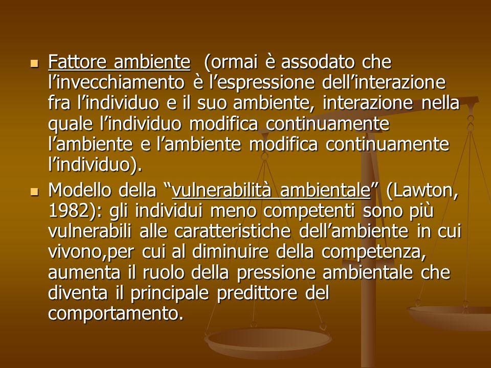Elementi socio-ambientali salienti per l'anziano Accessibilità, fruibilità e sicurezza degli edifici (es.