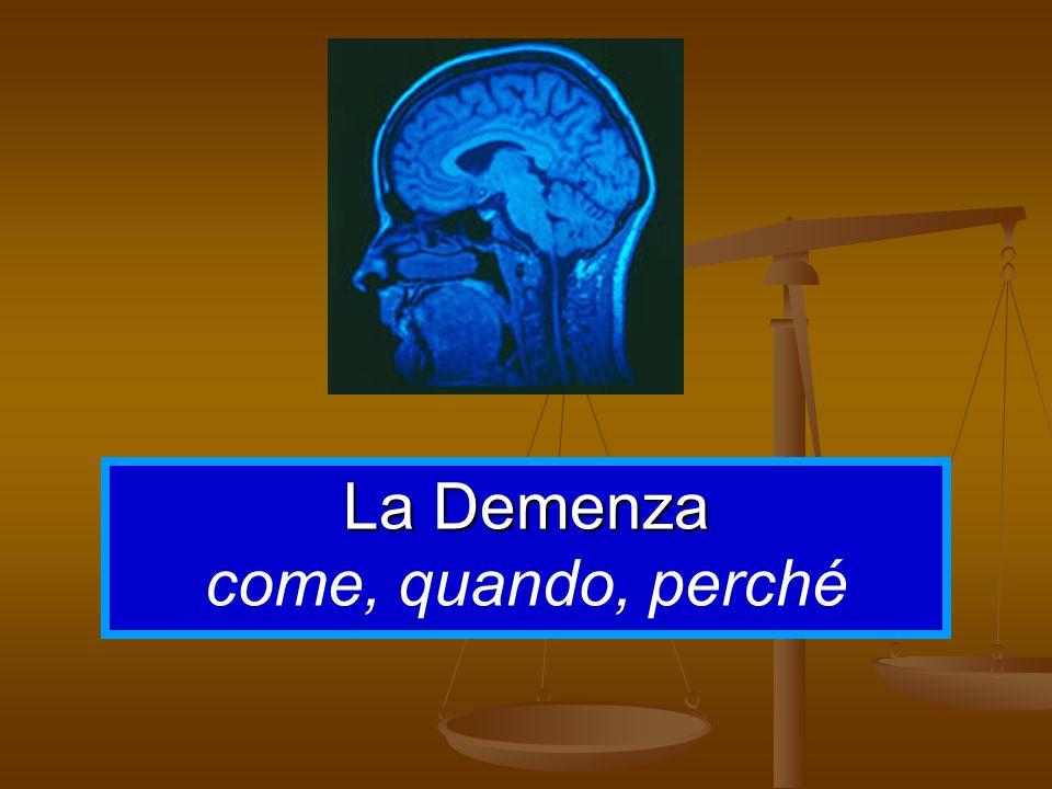 Definizioni Definizioni Per demenza si intende un decadimento globale delle funzioni cognitive, di solito progressivo, che interferisce con le attività sociali e lavorative ( American council of scientific affairs).