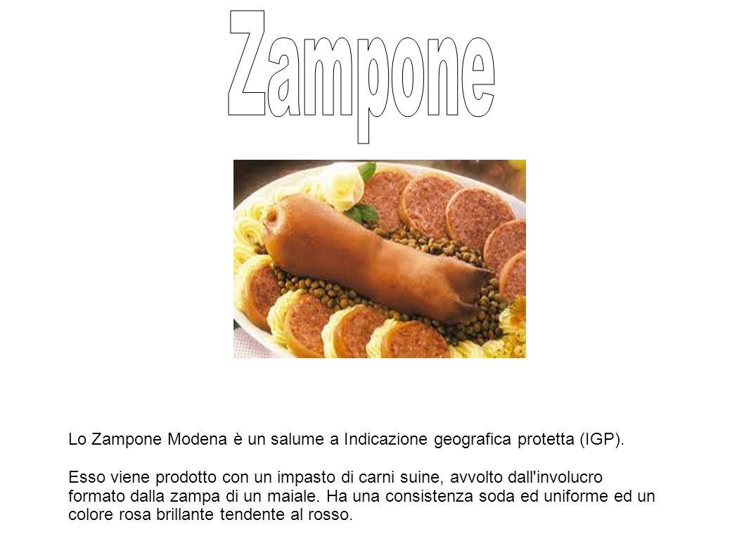 Lo Zampone Modena è un salume a Indicazione geografica protetta (IGP).