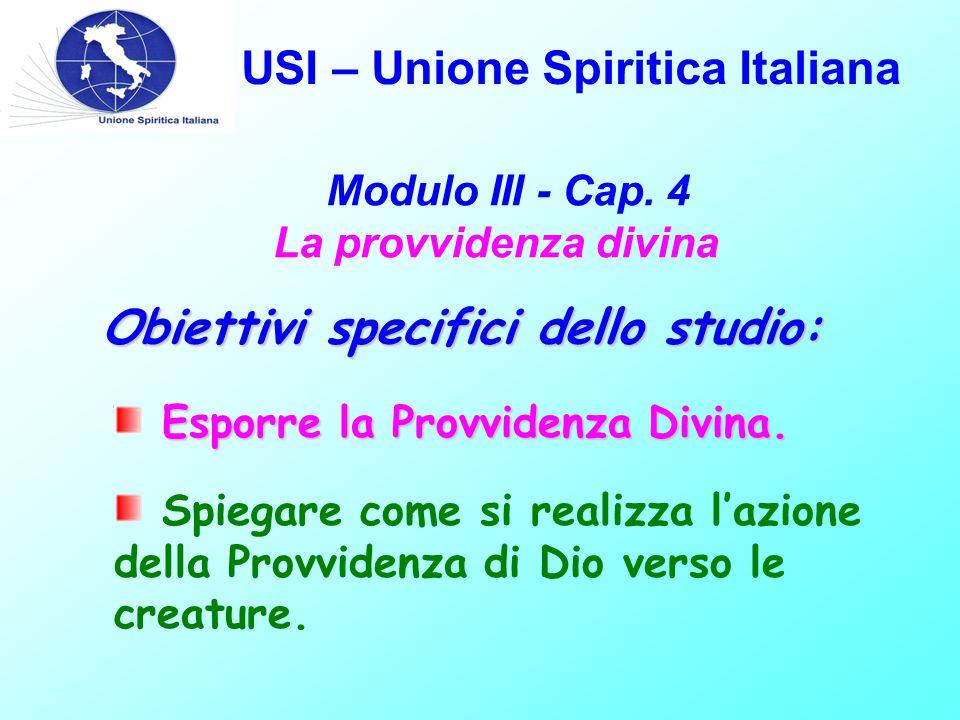 USI – Unione Spiritica Italiana Modulo III - Cap.