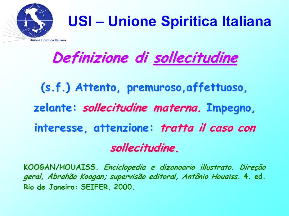 USI – Unione Spiritica Italiana KOOGAN/HOUAISS.Enciclopedia e dizonoario illustrato.