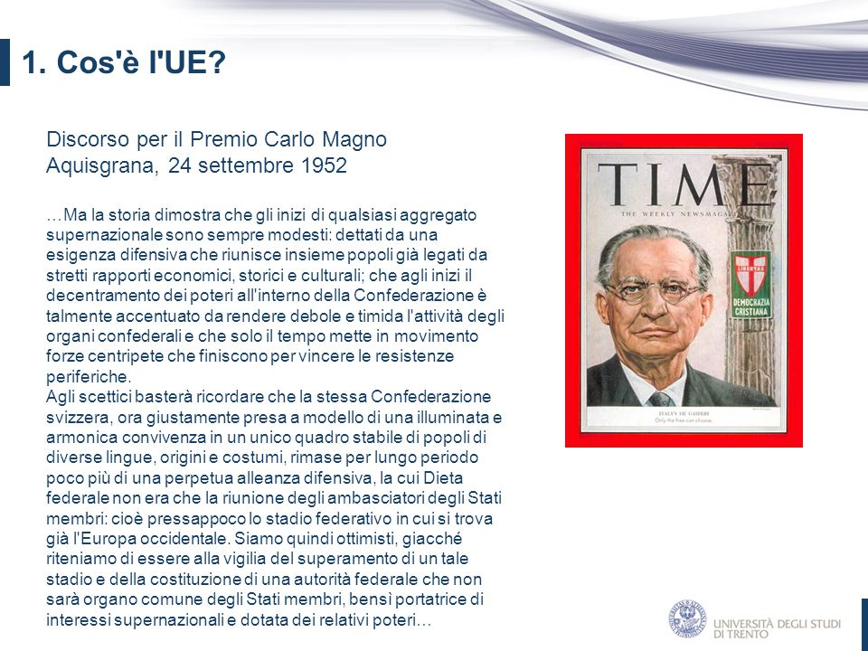 Discorso di Joschka Fischer Università Humboldt, 12 maggio 2000 …L allargamento renderà indispensabile un approfondita riforma delle istituzioni europee.