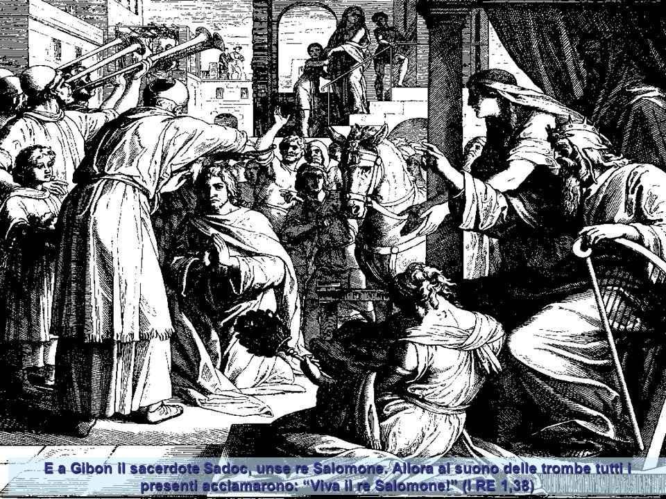 E a Gibon il sacerdote Sadoc, unse re Salomone.