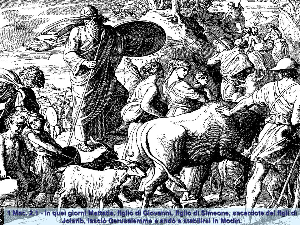 1 Mac. 1,20 – Antioco incomincia la persecuzione contro i Giudei. Battuto l'Egitto, Antioco tornò indietro (anno 143), e marciò contro Israele. Giunto
