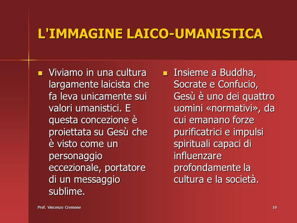 10 L'IMMAGINE LAICO-UMANISTICA Viviamo in una cultura largamente laicista che fa leva unicamente sui valori umanistici. E questa concezione è proietta