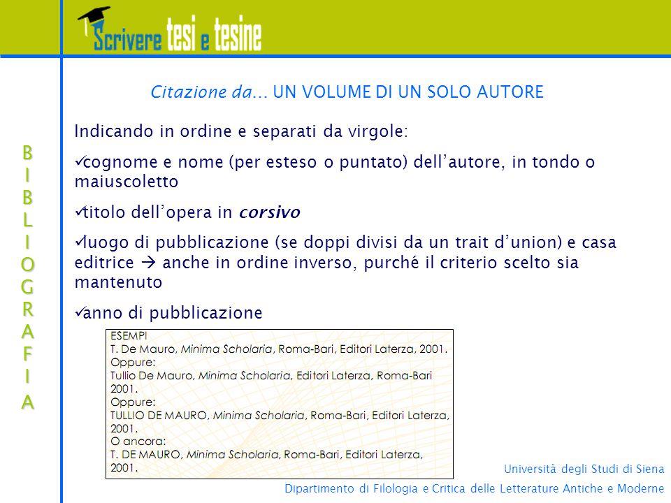 Università degli Studi di Siena Dipartimento di Filologia e Critica delle Letterature Antiche e Moderne BIBLIOGRAFIABIBLIOGRAFIABIBLIOGRAFIABIBLIOGRAFIA Citazione da...