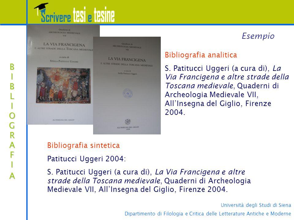 Università degli Studi di Siena Dipartimento di Filologia e Critica delle Letterature Antiche e Moderne BIBLIOGRAFIABIBLIOGRAFIABIBLIOGRAFIABIBLIOGRAFIA Esempio Bibliografia analitica S.