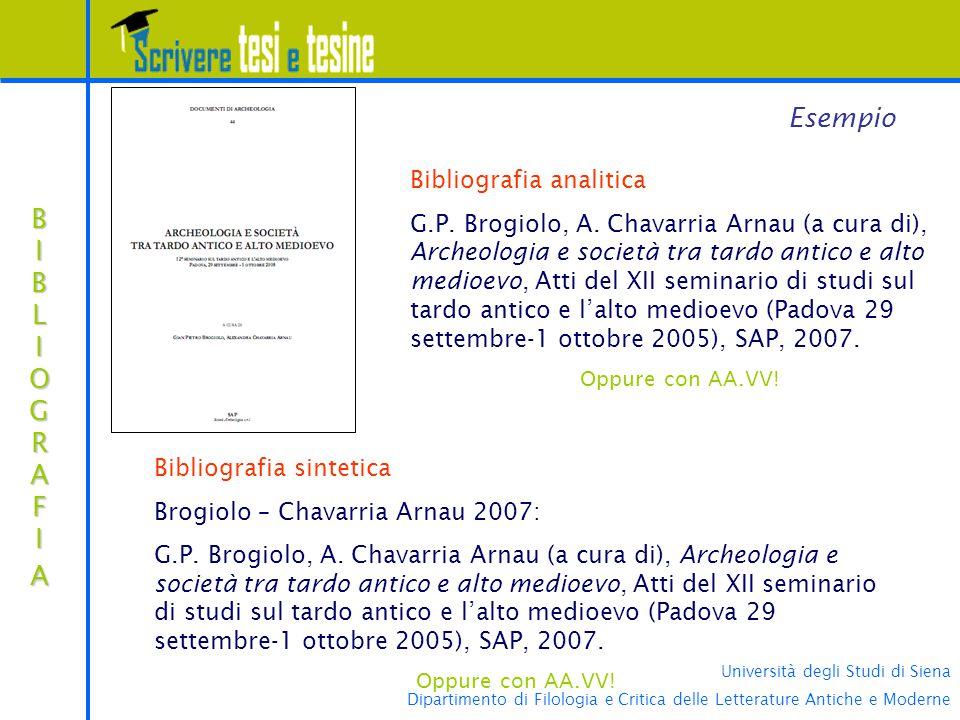Università degli Studi di Siena Dipartimento di Filologia e Critica delle Letterature Antiche e Moderne BIBLIOGRAFIABIBLIOGRAFIABIBLIOGRAFIABIBLIOGRAFIA Esempio Bibliografia analitica G.P.