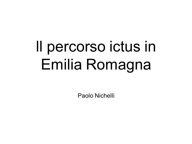 ll percorso ictus in Emilia Romagna Paolo Nichelli
