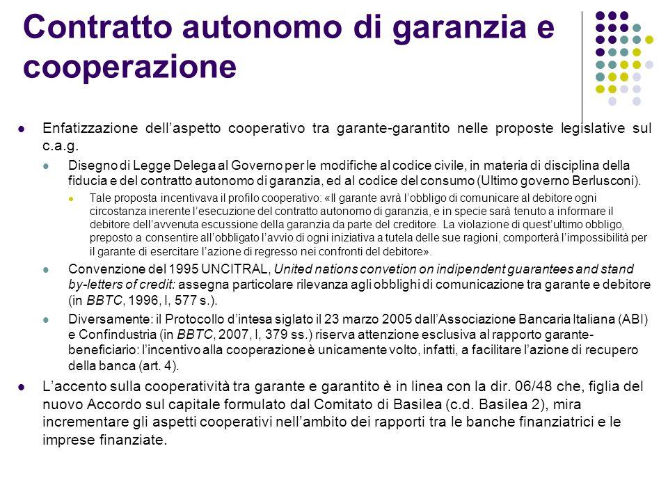 Contratto autonomo di garanzia e cooperazione Enfatizzazione dell'aspetto cooperativo tra garante-garantito nelle proposte legislative sul c.a.g.