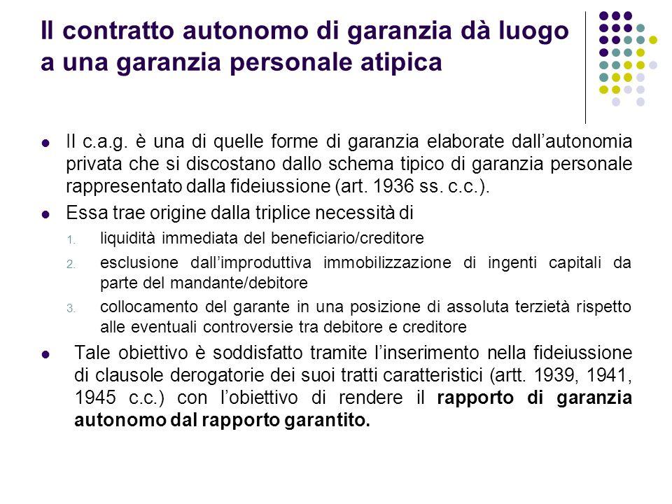 Riconoscimento del contratto autonomo di garanzia da parte della giurisprudenza Primi orientamenti Incapacità di abbandonare il binomio causa di garanzia-causa fideiussoria (Cass.