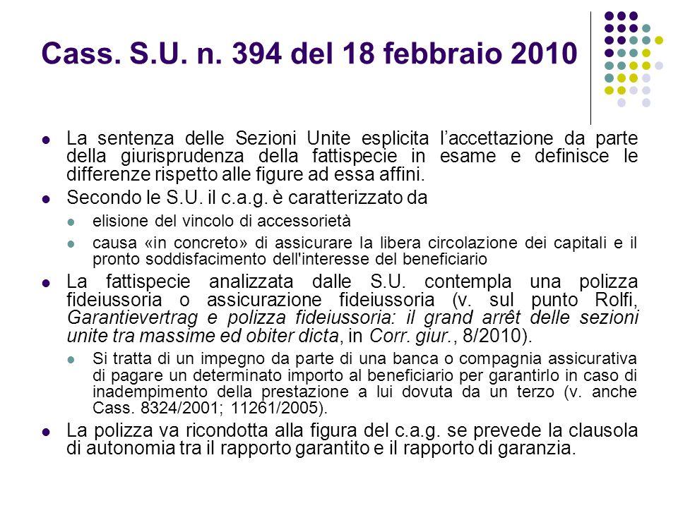 Cass. S.U. n. 394 del 18 febbraio 2010 La sentenza delle Sezioni Unite esplicita l'accettazione da parte della giurisprudenza della fattispecie in esa