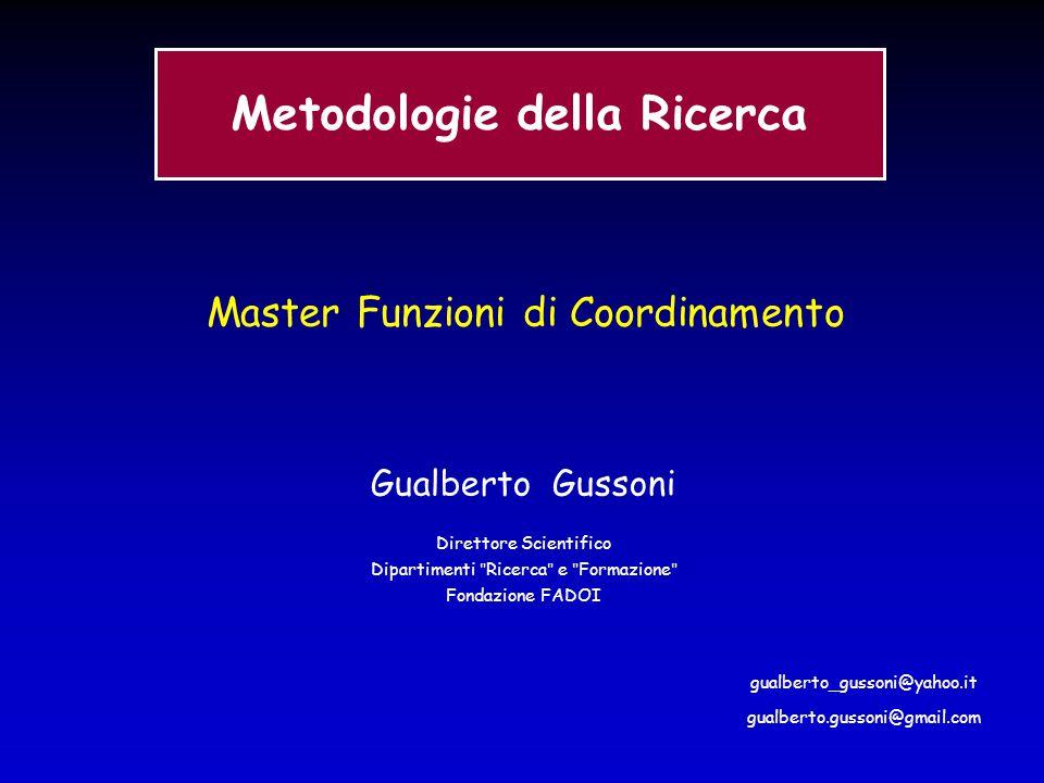 Master Funzioni di Coordinamento Gualberto Gussoni Direttore Scientifico Dipartimenti
