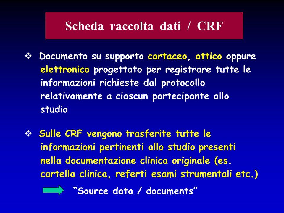  Documento su supporto cartaceo, ottico oppure elettronico progettato per registrare tutte le informazioni richieste dal protocollo relativamente a c