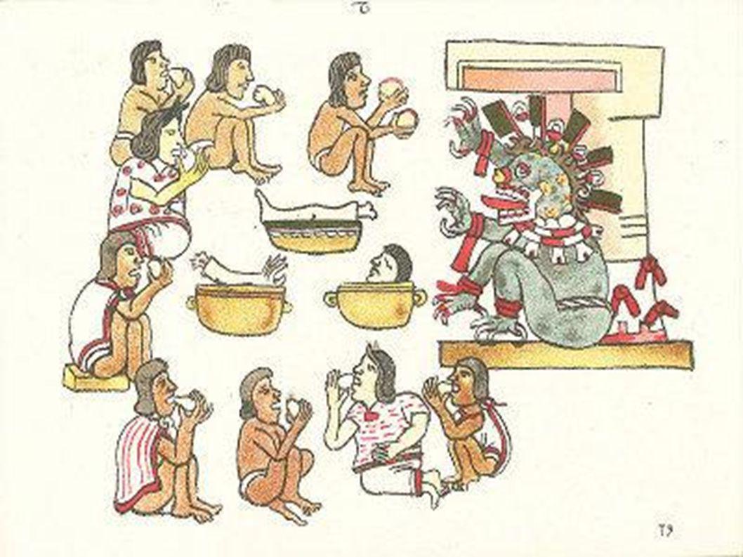 CANNIBALISMO Gli Aztechi praticavano il cannibalismo come rituale religioso. Le vittime scelte, di solito prigionieri di guerra, venivano sacrificati