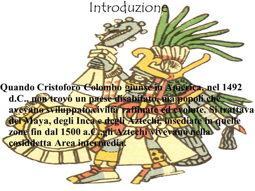 Introduzione Quando Cristoforo Colombo giunse in America, nel 1492 d.C., non trovò un paese disabitato, ma popoli che avevano sviluppato,civiltà raffi