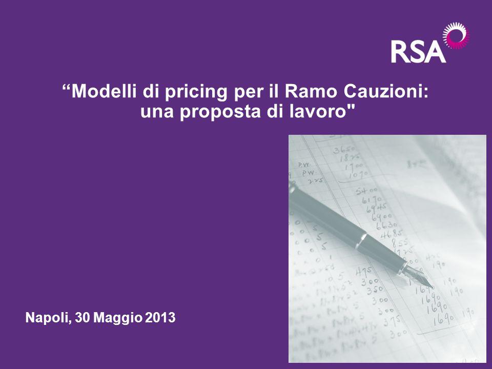 """""""Modelli di pricing per il Ramo Cauzioni: una proposta di lavoro"""