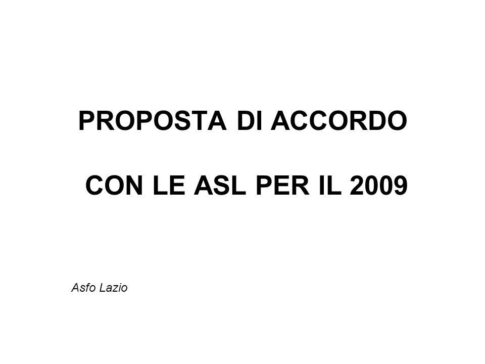 PROPOSTA DI ACCORDO CON LE ASL PER IL 2009 Asfo Lazio