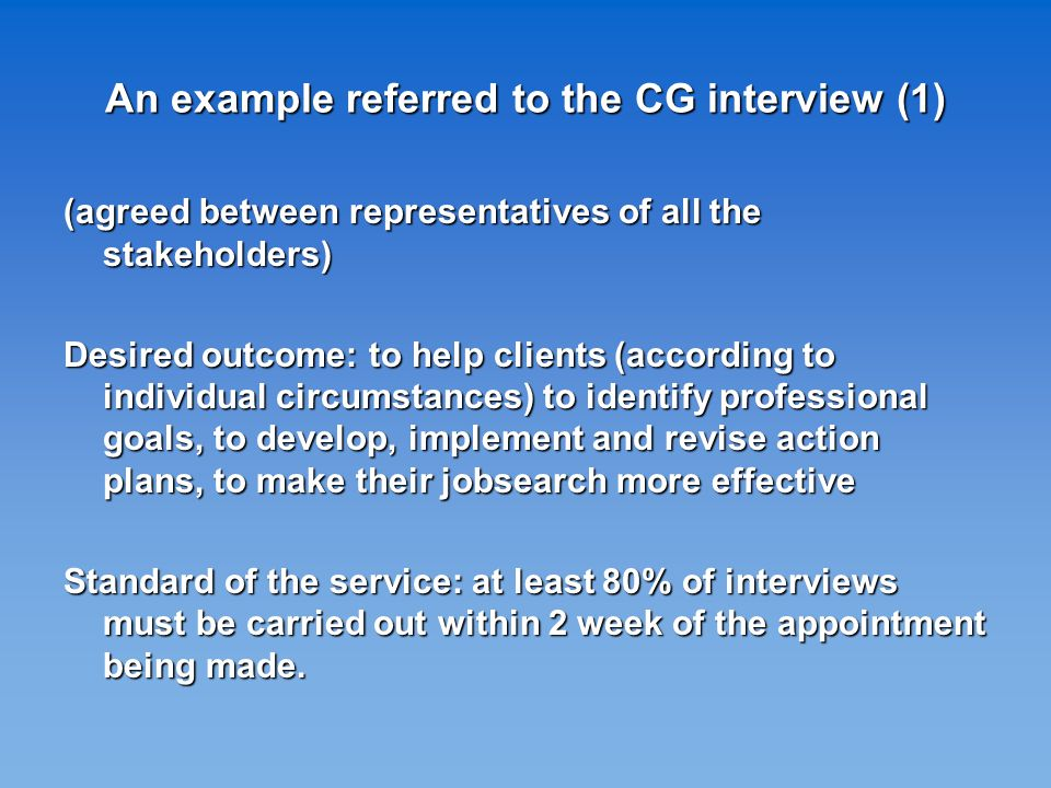 An example referred to the CG interview (2) To assure the production of products/services of good quality, human and other productive factors should be procured and used conveniently.