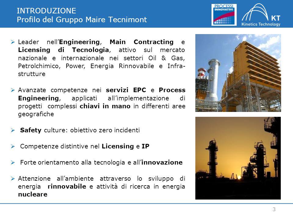 INTRODUZIONE Profilo del Gruppo Maire Tecnimont 3  Leader nell'Engineering, Main Contracting e Licensing di Tecnologia, attivo sul mercato nazionale