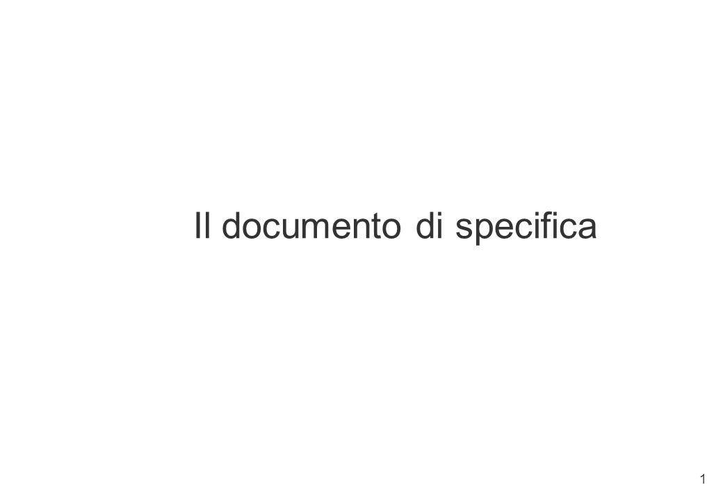 1 Il documento di specifica