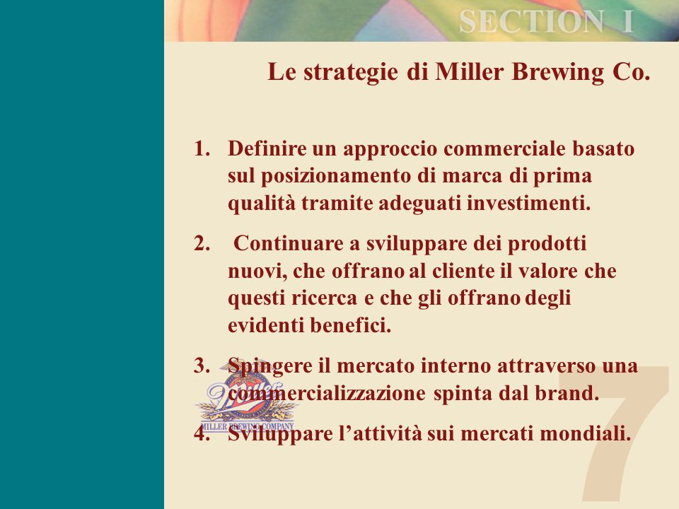 7 Le strategie di Miller Brewing Co.