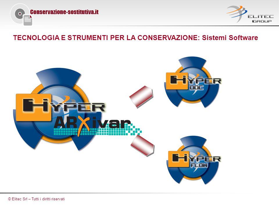 TECNOLOGIA E STRUMENTI PER LA CONSERVAZIONE: Sistemi Software © Elitec Srl – Tutti i diritti riservati