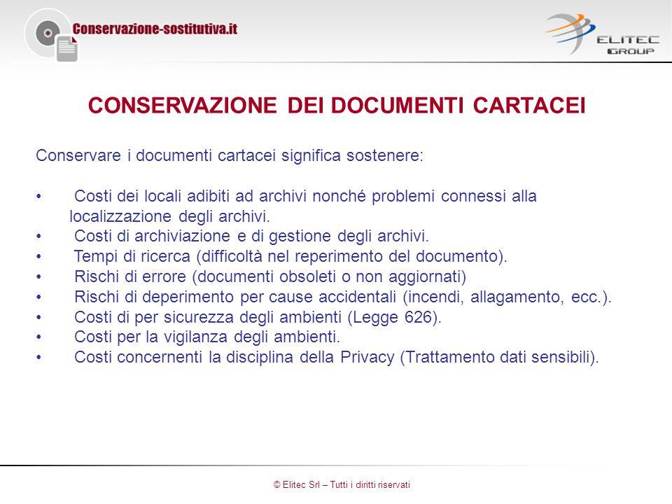 CONSERVAZIONE DEI DOCUMENTI CARTACEI Conservare i documenti cartacei significa sostenere: Costi dei locali adibiti ad archivi nonché problemi connessi alla localizzazione degli archivi.