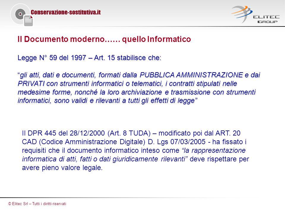 Il Documento moderno…… quello Informatico Legge N° 59 del 1997 – Art.