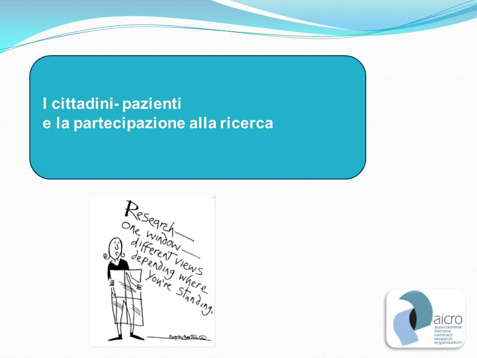 I cittadini- pazienti e la partecipazione alla ricerca