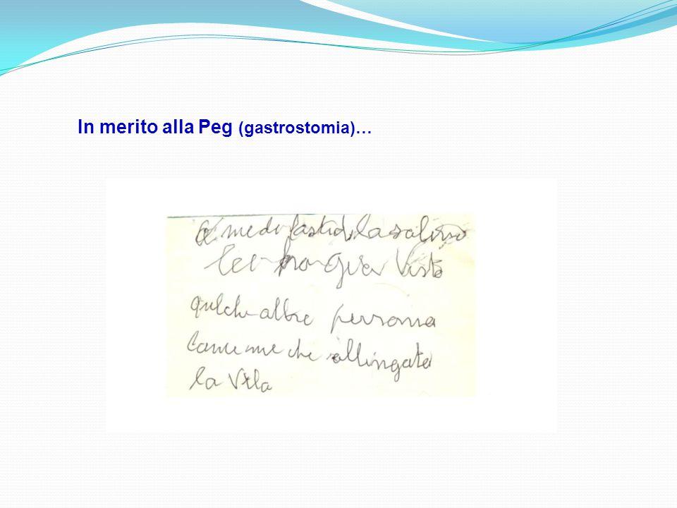 In merito alla Peg (gastrostomia)…