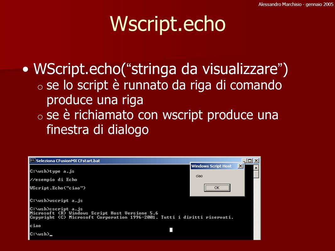 Alessandro Marchisio - gennaio 2005 Wshell: variabili %ambiente% 4 ambienti: USER, SYSTEM, VOLATILE, PROCESS shell.Environment( ambiente ) restituisce una collezione di variabili La collezione Process contiene tutte le variabili d ambiente per il processo Shell.ExpandEnvironmentStrings( stringa con %var% ) WSh = WScript.createObject( WScript.Shell ) ambiente = WSh.Environment( System ) WScript.stdOut.write( ambiente( path ) ) ambiente( path ) += ;c:\\wsh;