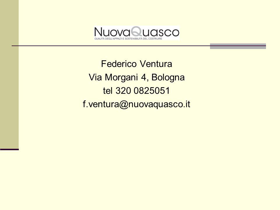 Federico Ventura Via Morgani 4, Bologna tel 320 0825051 f.ventura@nuovaquasco.it