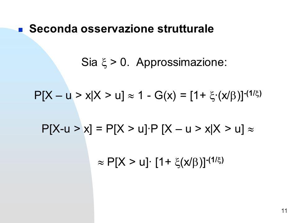 11 Seconda osservazione strutturale Sia  > 0.