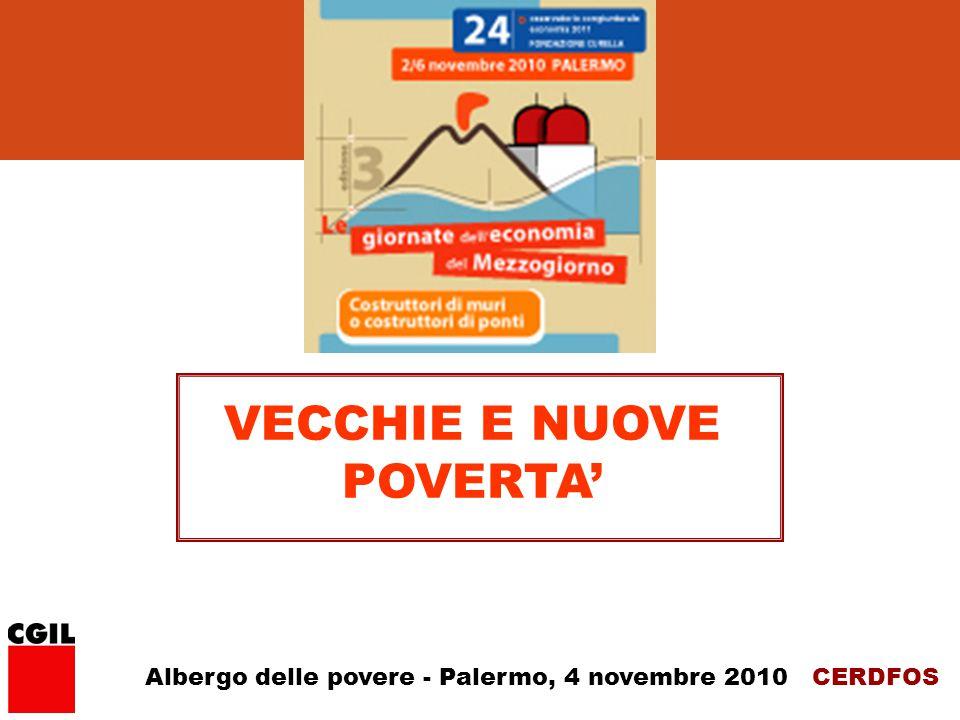 CERDFOS VECCHIE E NUOVE POVERTA' Albergo delle povere - Palermo, 4 novembre 2010