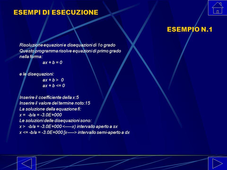 LISTATO N 1 PARTE III (* Acquisisce i termini dell'eqne *) WRITELN; WRITE(QUESTION1); READ(A); WRITE(QUESTION2); READ(B); (* Calcola la soluzione dell