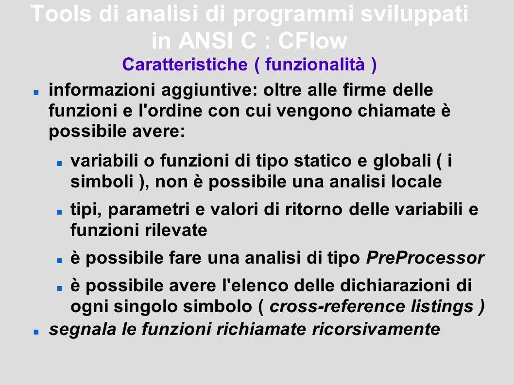 Tools di analisi di programmi sviluppati in ANSI C : Metre Confronto tra Mtree di Metre e la funzione tree di CFLow Cflow - tree 1 +-main() 2 +-printf() 3 +-exit() 4 +-atoi() 5 \-division() Metre – Mtree ision_ANSI.c main +---printf +---exit +---atoi ision_ANSI.c `---division `---assert Table of Contents division_ANSI.c division...........