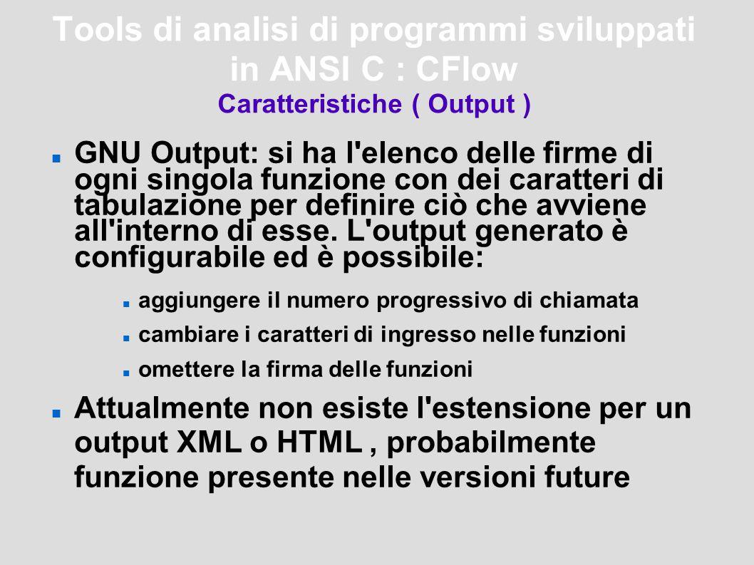 Tools di analisi di programmi sviluppati in ANSI C : Metre Caratteristiche ( Metriche ) Line Classifications: vengono calcolate le righe di codice, commenti e linee senza testo.
