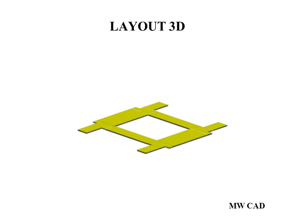 MW CAD LAYOUT 3D