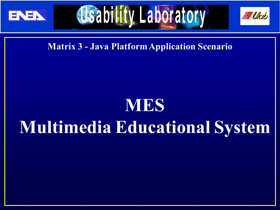 Matrix 3 - Java Platform Application Scenario MES Multimedia Educational System